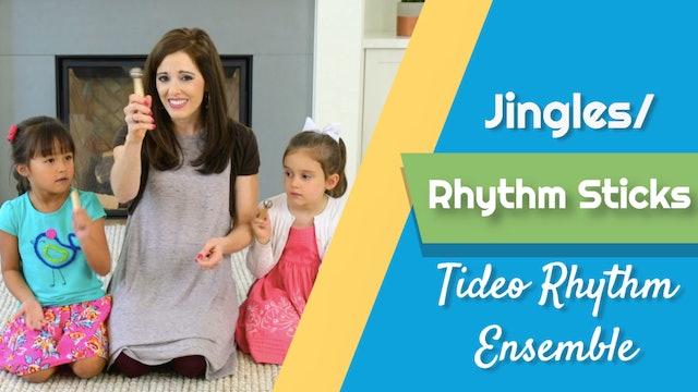 Tideo Rhythm Ensemble- Jingles/ Rhythm Sticks