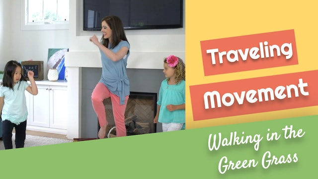 Walking in the Green Grass- Traveling Movement