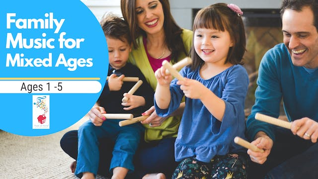 Family Music for Mixed Ages