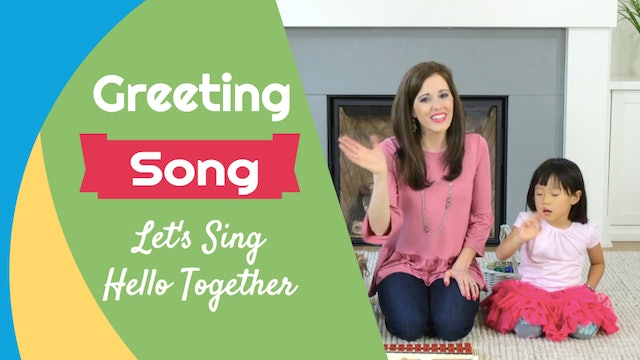 Let's Sing Hello Together- Greeting Song