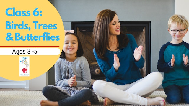 Family Music For Preschoolers 6: Birds, Trees and Butterflies