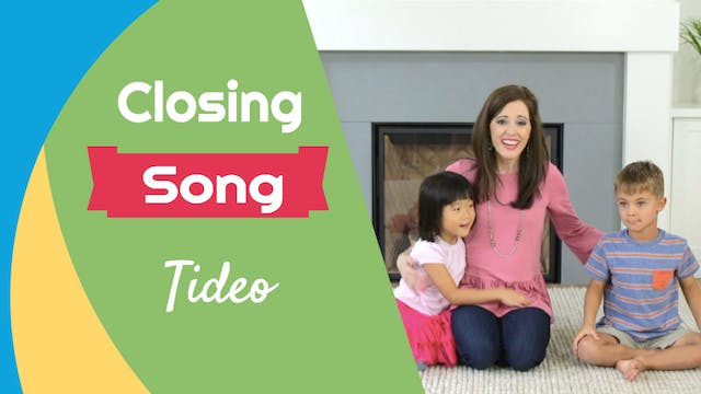 Tideo- Closing Song