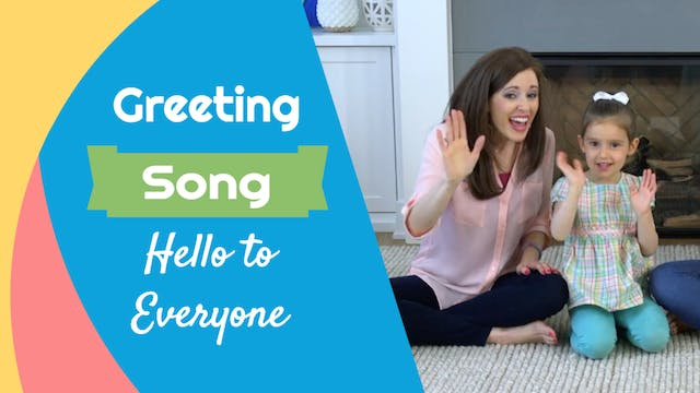 Hello to Everyone- Greeting Song