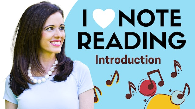 I Love Note Reading: Introduction