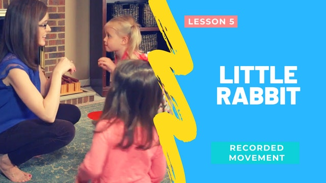 Little Rabbit- Recorded Movement