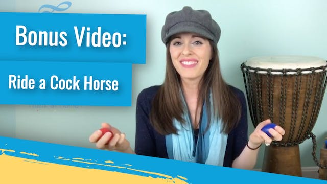 Bonus Video: Ride a Cock Horse