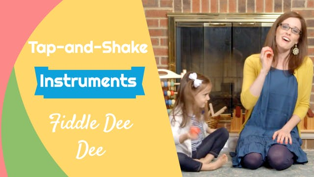 Fiddle Dee Dee- Tap-and-Shake Instrum...
