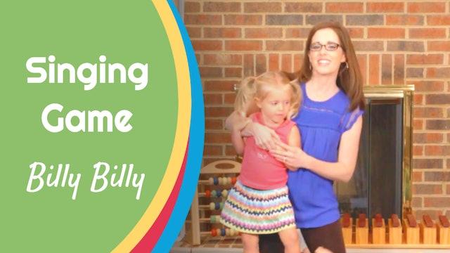 Billy Billy- Singing Game