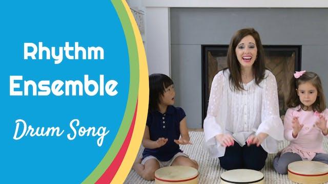 Drum Song- Rhythm Ensemble
