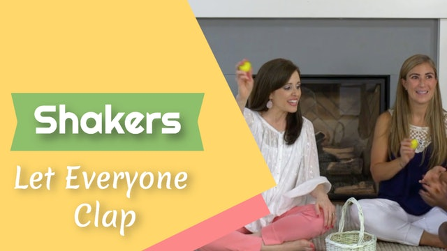 Let Everyone Clap- Shakers