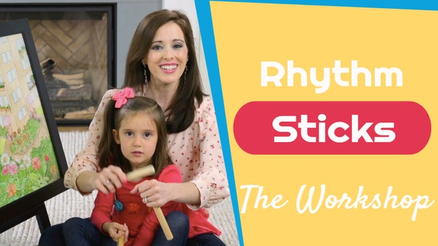 The Workshop- Rhythm Sticks