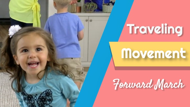 Forward March- Traveling Movement