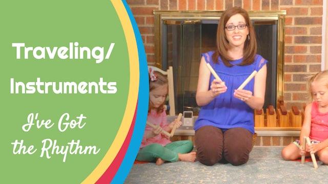 I've Got the Rhythm- Stationary Movement: Instruments
