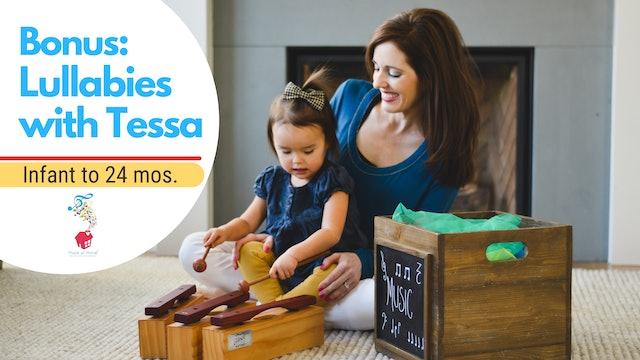 Lullabies with Tessa Bonus