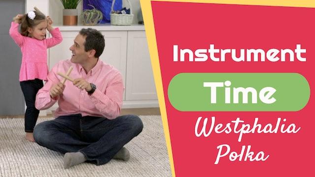 Westphalia Polka- Instrument Time