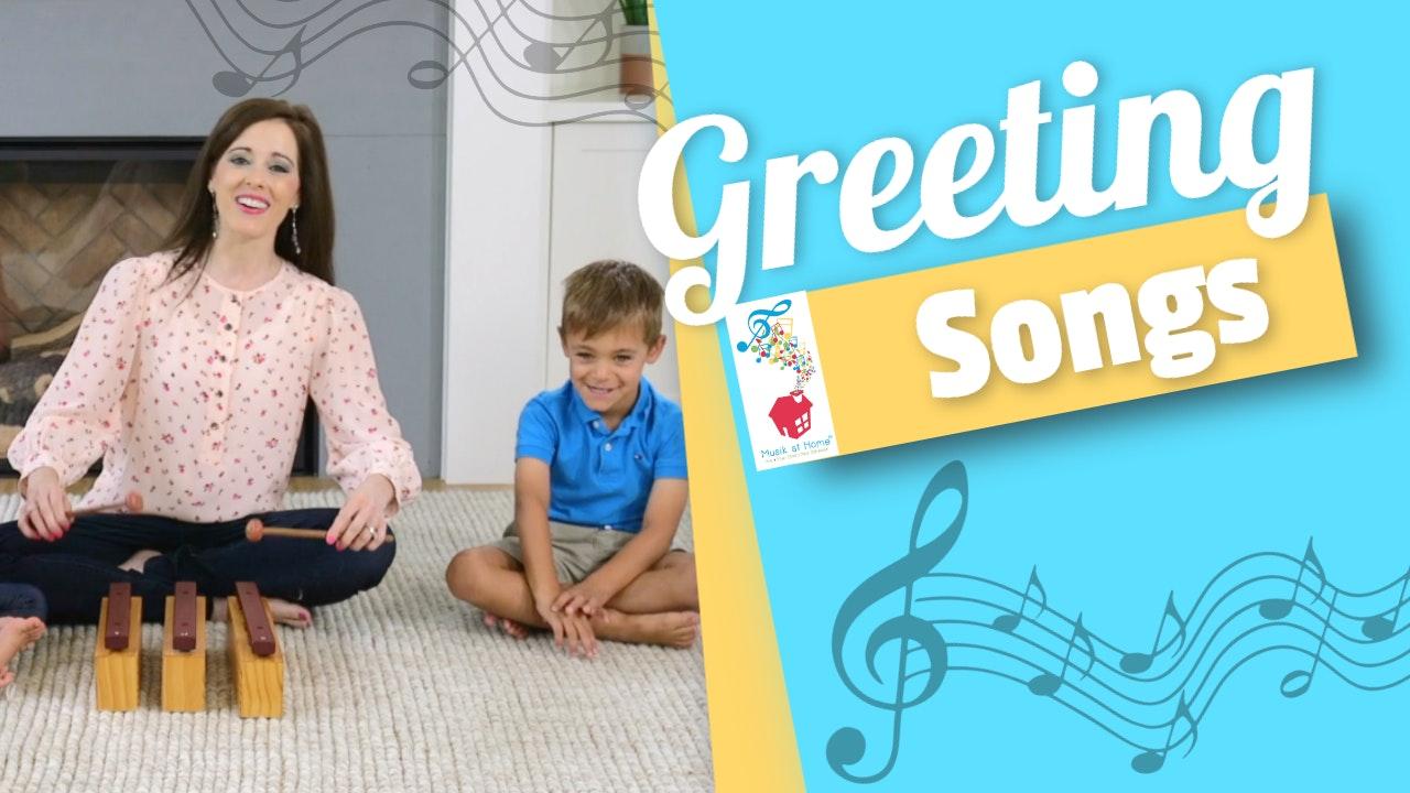 Greeting Songs
