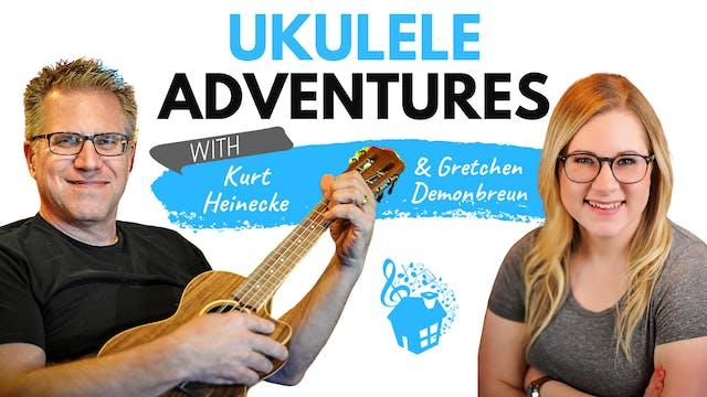 Ukulele Adventures