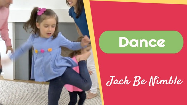 Jack Be Nimble- Dancing