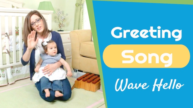 Wave Hello- Greeting Song