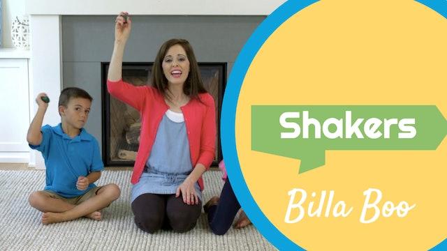 Billa Boo- Shakers
