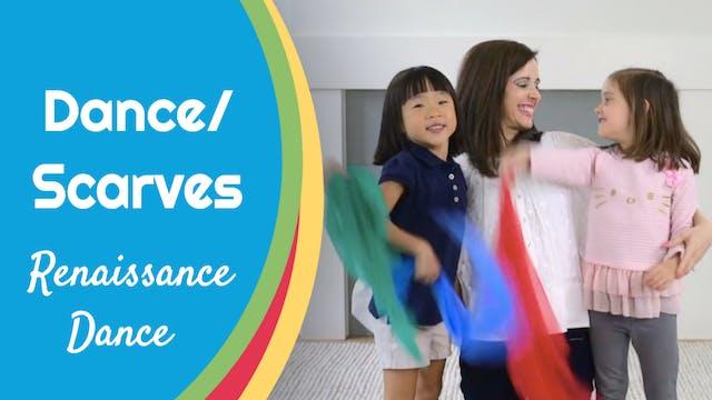 Renaissance Dance- Dance/ Scarves