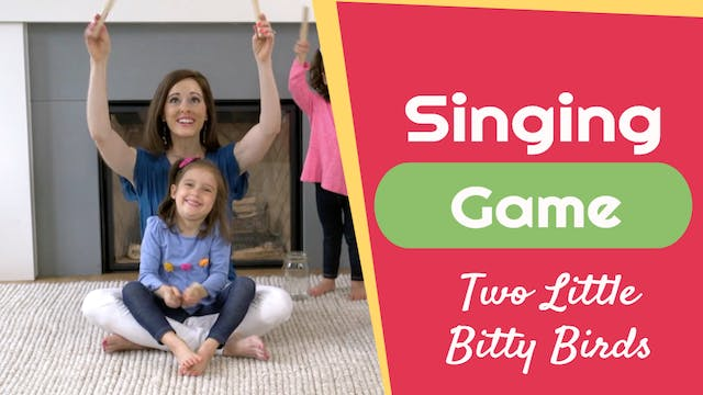 Two Little Bitty Birds- Singing Game