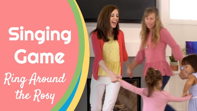 Ring Around the Rosy- Singing Game