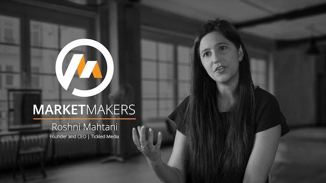 Market Makers - Tickled Media - Roshni Mahtani - Publishing