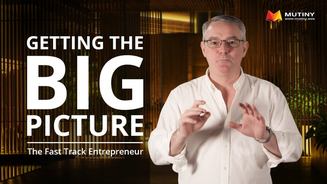 The Fast Tack Entrepreneur - The Big Picture