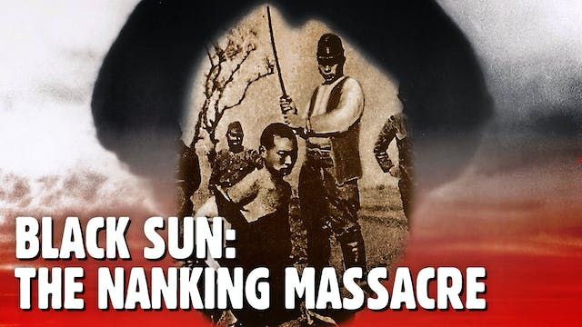 Black Sun: Nanking Massacre