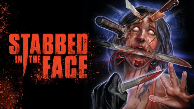 Stabbed In The Face
