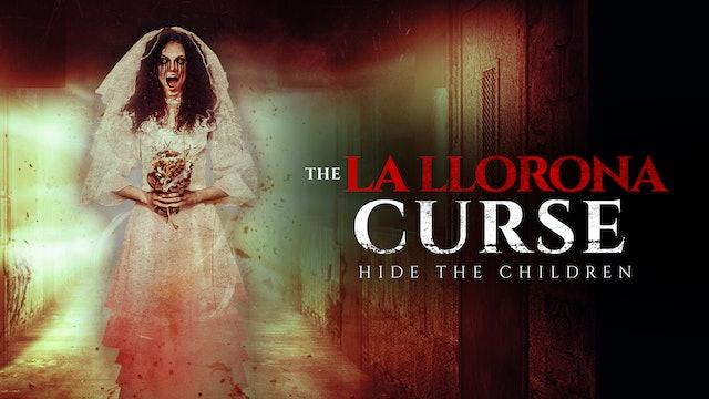 The La Llorona Curse