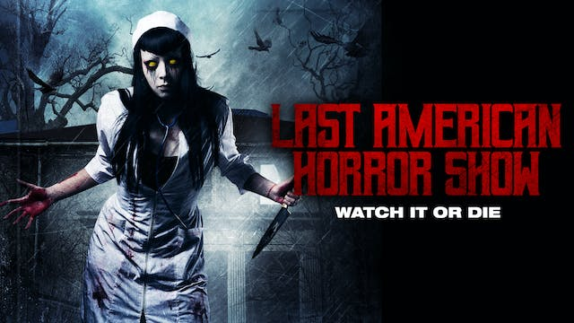 Last American Horror Show
