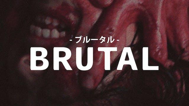 Brutal (English Subtitles)