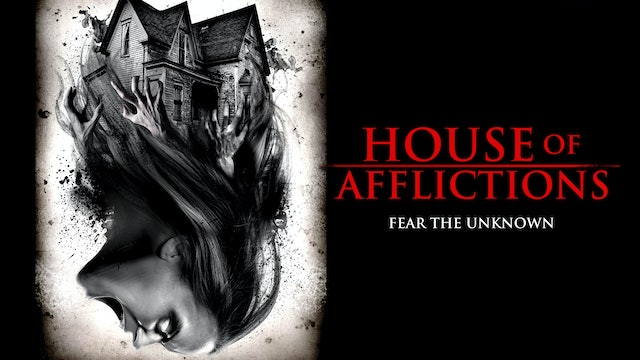 House Of Afflictions