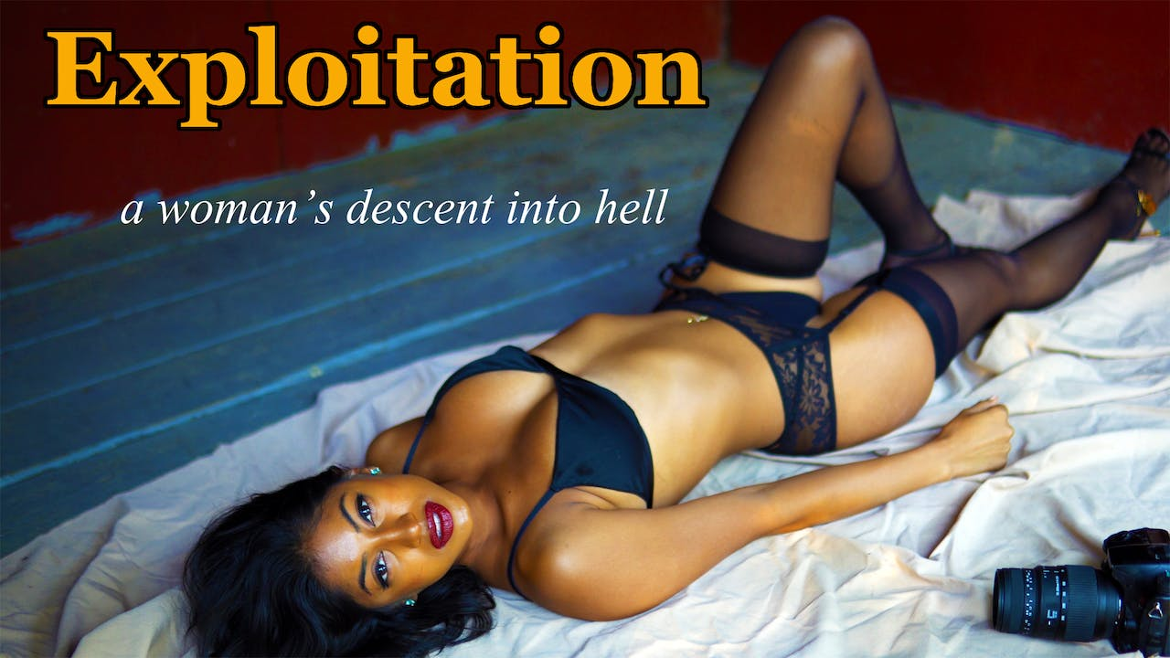 Exploitation: A Woman's Descent Into Hell