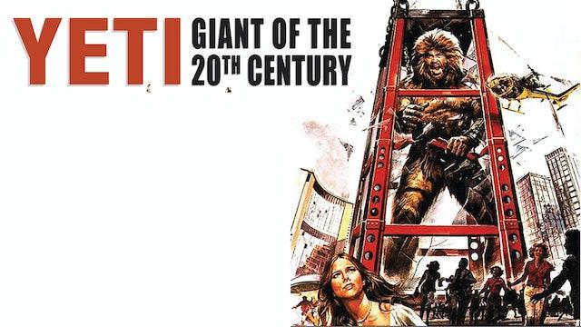 Yeti: The 20th Century Giant
