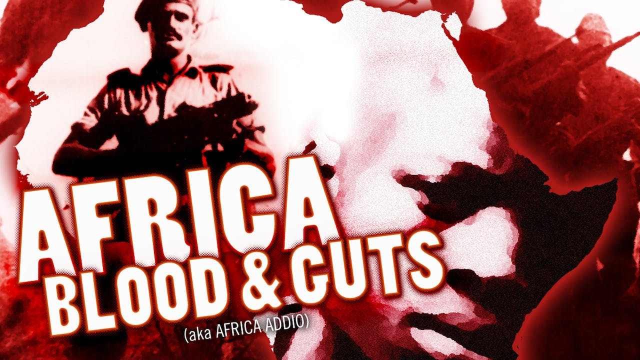 Africa Blood & Guts (aka Africa Addio)
