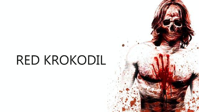 Red Krokodil: Director's Cut