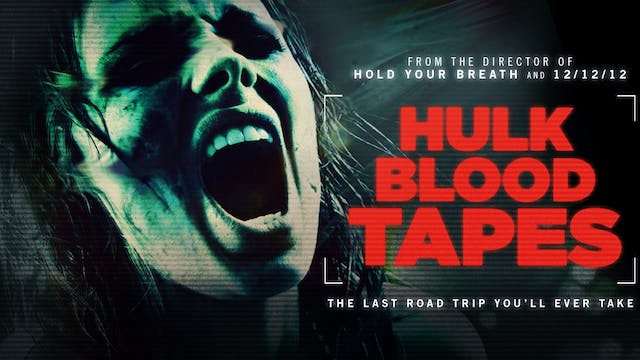 The Hulk Blood Tapes