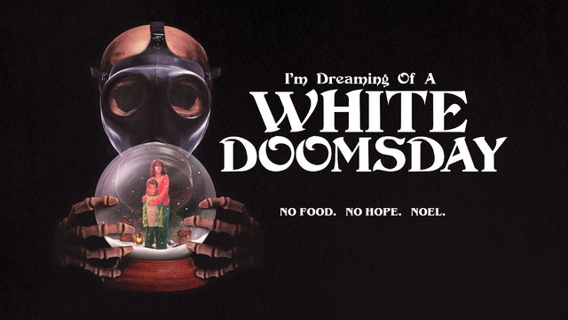 I'm Dreaming Of A White Doomsday