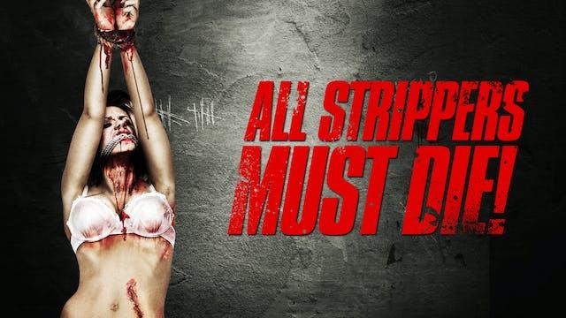 All Strippers Must Die!
