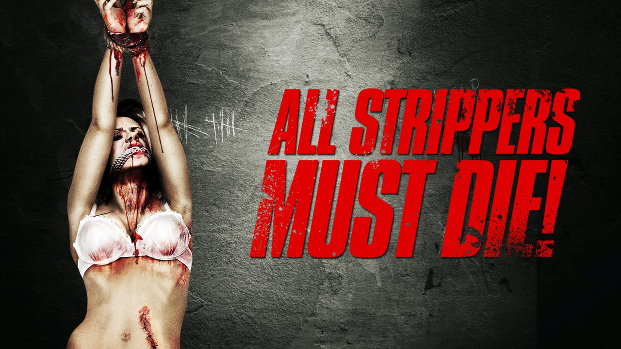 All Strippers Must Die!