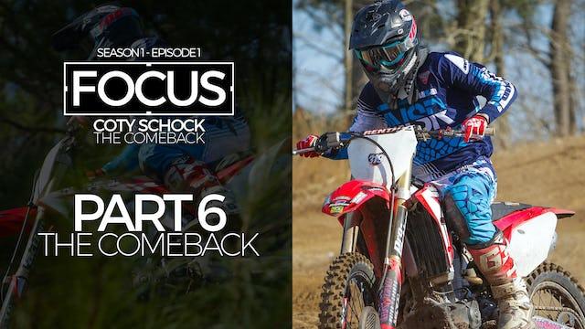 Part 6: The Comeback