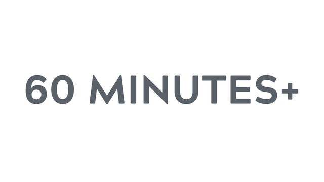 60+ minutes
