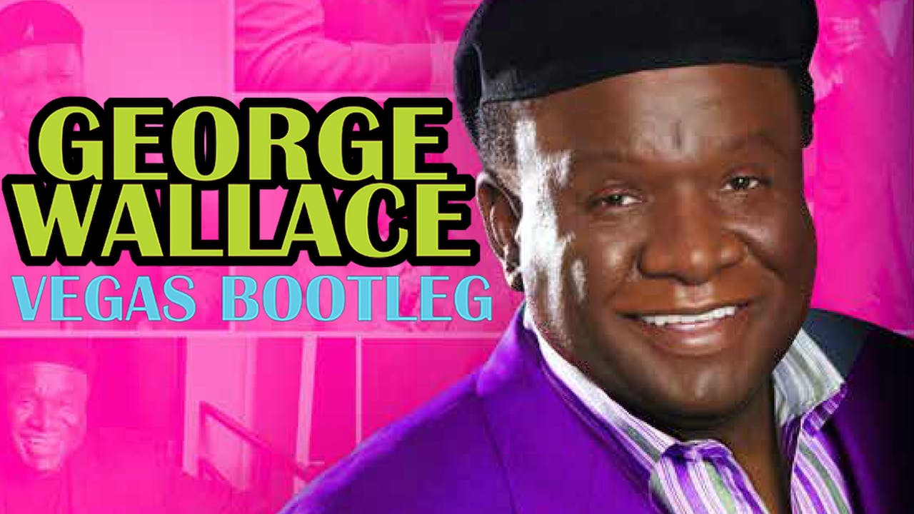 George Wallace: The Vegas Bootleg