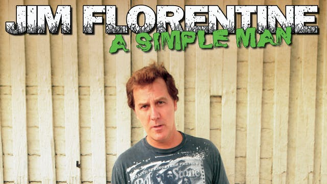 "Jim Florentine's ""A Simple Man"""