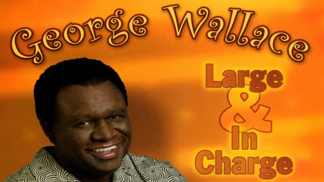 Large and in Charge by George Wallace