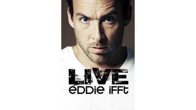 LIVE- Eddie Ifft
