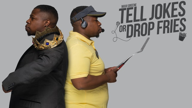 Tell Jokes or Drop Fries